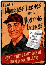 Name: TIN-SIGN--MARRIAGE-AND-HUNTING-LICENSE Filename:3880218.jpg